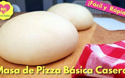 MASA DE PIZZA CASERA BÁSICA
